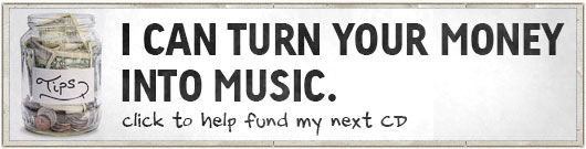 Make a donation toward the production of Shaun's next CD