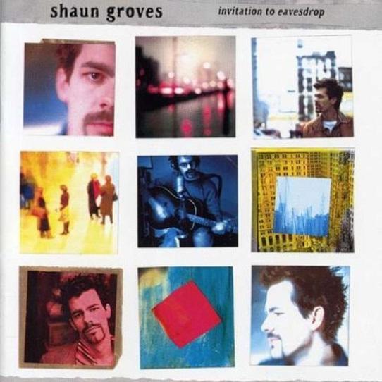 Invitation-To-Eavesdrop-Shaun-Groves-2001