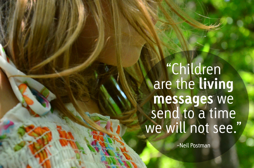 Children are living messages