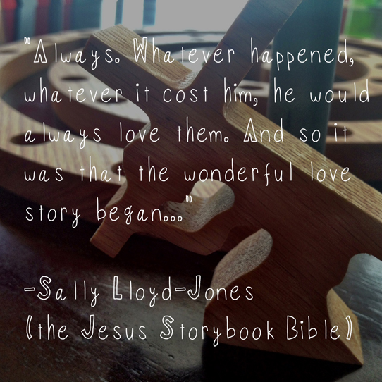 Sally-Lloyd-Jones-quote-from-Jesus-Storybook-Bible