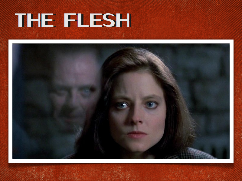 The World The Flesh And The Devil Silence Of The Lambs